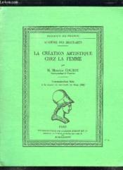 La Creation Artistique Chez La Femme. - Couverture - Format classique