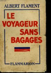 Le Voyageur Sans Bagages. - Couverture - Format classique