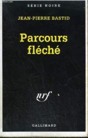 Le Parcours Fleche - Couverture - Format classique