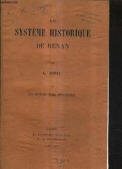 Le Systeme Historique De Renan - Tome 4 : Les Premiers Temps Apostoliques. - Couverture - Format classique