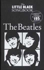 Beatles ; little black songbook ; 195 titres ; chant, guitare - Intérieur - Format classique