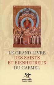 Les saints et bienheureux du Carmel - Couverture - Format classique