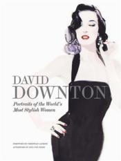 David downton portraits of the world's most stylish women - Couverture - Format classique