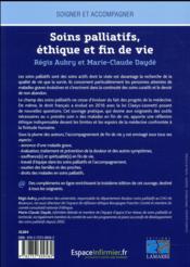 Soins palliatifs, éthique et fin de vie ; une aide pour la réflexion et la pratique à l'usage des soignants (3e édition) - 4ème de couverture - Format classique