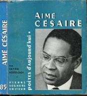 Aime Cesaire - Collection Poetes D'Aujourd'Hui N°85 - Couverture - Format classique