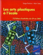 Arts plastiques a l'ecole - Intérieur - Format classique