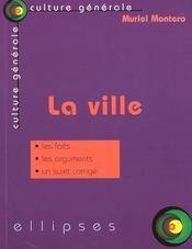La Ville Les Faits Les Arguments Un Sujet Corrige - Intérieur - Format classique