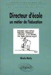 Directeur D'Ecole Un Metier De L'Education Formation Des Personnels De L'Education Nationale - Couverture - Format classique