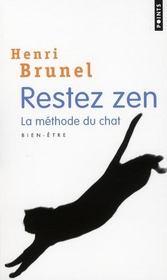 Restez zen ; la méthode du chat - Intérieur - Format classique
