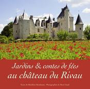 Jardins et contes de fées au château de Rivau - Intérieur - Format classique