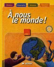 A Nous Le Monde ; Cm1 ; Le Manuel (Edition 2003) - Intérieur - Format classique