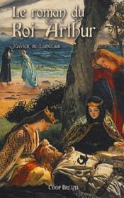 Le roman du roi Arthur t.2 - Couverture - Format classique