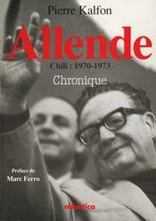 Allende Chili 1970-1973 Chronique - Intérieur - Format classique