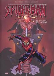Spider-man ; le secret du verre - Intérieur - Format classique