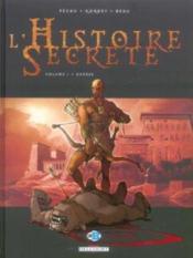 L'histoire secrète T.1 ; génèse - Couverture - Format classique