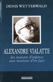 Alexandre Vialatte, des maisons d'enfance aux maisons d'en face - Intérieur - Format classique