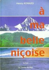 A Ma Belle Nicoise - Couverture - Format classique