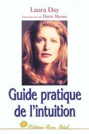 Guide pratique de l'intuition: comment exploiter son intuition naturelle pour la mettre a son service - Intérieur - Format classique