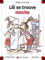 Lili se trouve moche - Couverture - Format classique