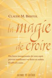 La magie de croire - Couverture - Format classique