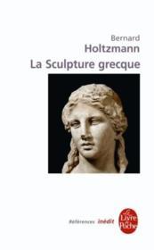 La sculpture grecque - Couverture - Format classique