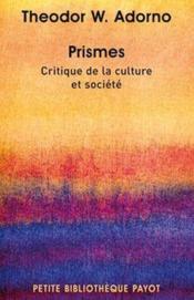 Prismes ; critique dela culture et société - Couverture - Format classique