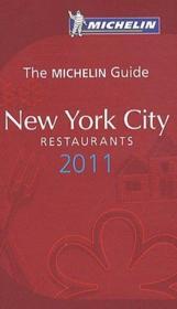 GUIDE ROUGE ; New York City ; restaurants (édition 2011) - Couverture - Format classique