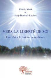 Vers La Liberte De Soi - Couverture - Format classique