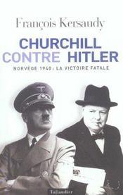 Churchill Contre Hitler Norvege 1940 La Victoire Fatale - Intérieur - Format classique