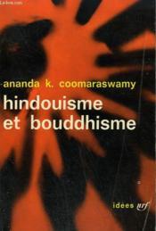 Hindouisme Et Bouddhisme. Collection : Idees N° 22 - Couverture - Format classique