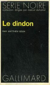 Collection : Serie Noire N° 1568 Le Dindon - Couverture - Format classique