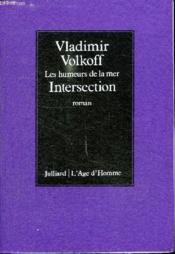 Les Humeurs De La Mer . Intersection. - Couverture - Format classique
