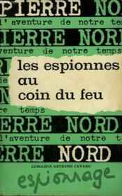 L'Aventure De Notre Temps N° 38 . Les Espionnes Au Coin Du Feu. - Couverture - Format classique