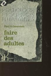 Faire Des Adultes - Couverture - Format classique