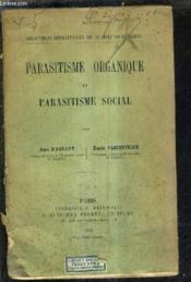 Parasitisme Organique Et Parasitisme Social. - Couverture - Format classique
