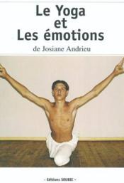 Le Yoga Et Les Emotions - Couverture - Format classique