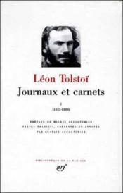 Journaux et carnets (tome 1-1847-1889) - Couverture - Format classique