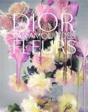 Dior, par amour des fleurs - Couverture - Format classique