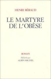 Le martyre de l'obèse - Couverture - Format classique