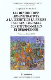 Les restrictions administratives a la liberte de la presse face aux exigences constitutionnelles et europeennes - Intérieur - Format classique
