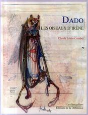 Dado, les oiseaux d'Irène - Intérieur - Format classique