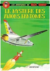 Buck Danny t.33 ; le mystère des avions fantômes - Couverture - Format classique