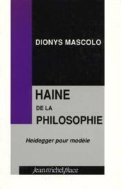 Haine de la philosophie - Couverture - Format classique