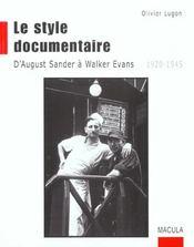 Le style documentaire ; d'August Sander à Walker Evans (1920-1945) - Intérieur - Format classique