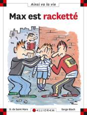 Max est racketté - Couverture - Format classique