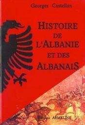 Histoire de l'Albanie et des albanais - Intérieur - Format classique