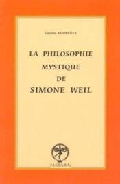 Philosophie mystique de simone weil - Couverture - Format classique