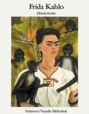 Frida kahlo masterpieces (bibliotheque visuelle) - Couverture - Format classique