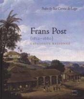 Frans post, 1612-1680 ; catalogue raisonné - Couverture - Format classique