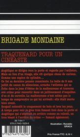 Brigade mondaine t.309 ; traquenard pour un cinéaste - 4ème de couverture - Format classique